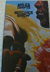 Miles Davis The Complete Bitches Brew Sessions